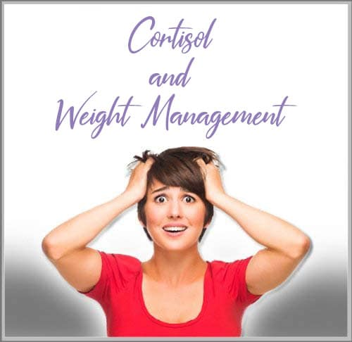 Cortisol and Weight Management