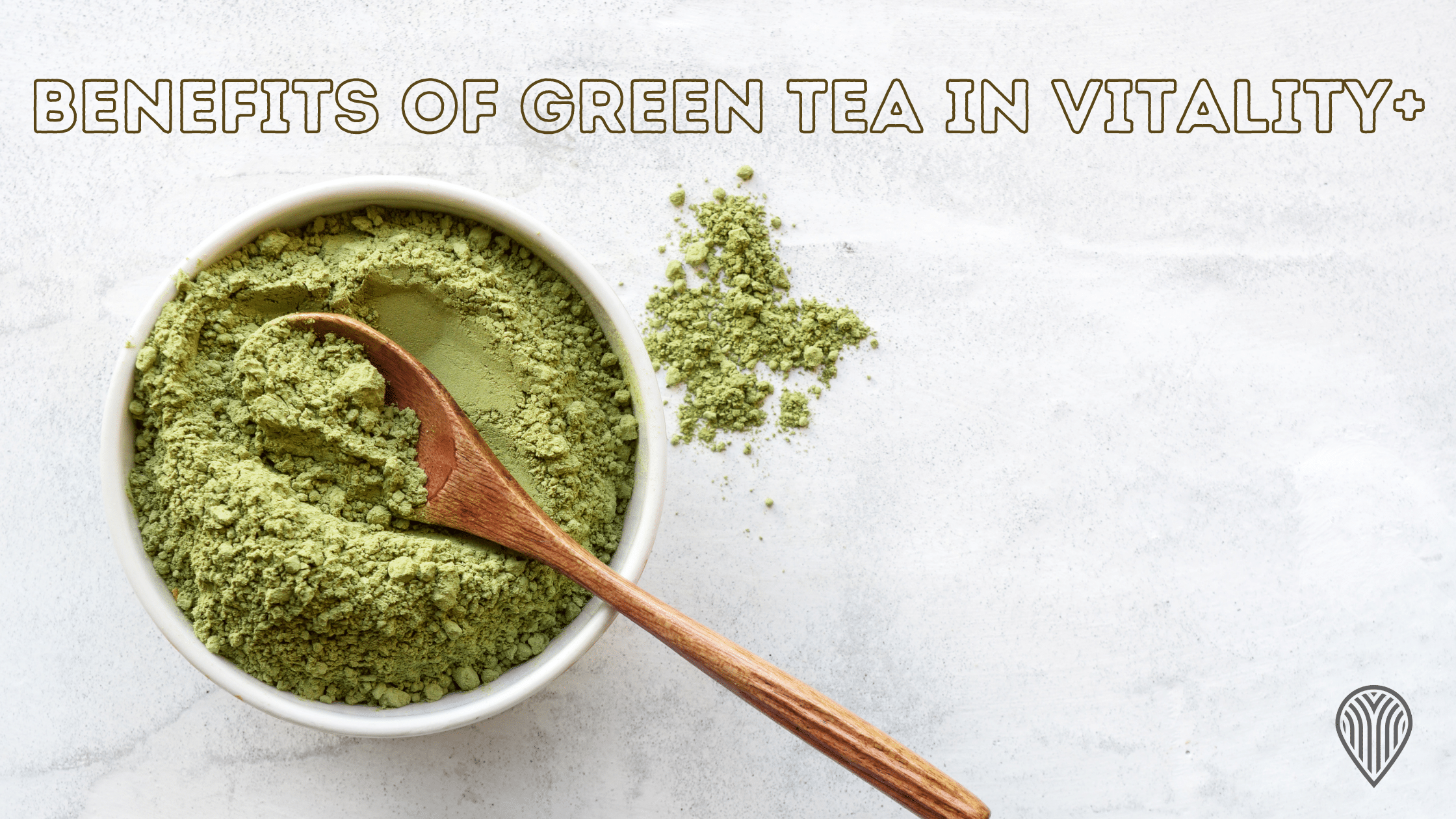 Benefits of green tea in Vitality+
