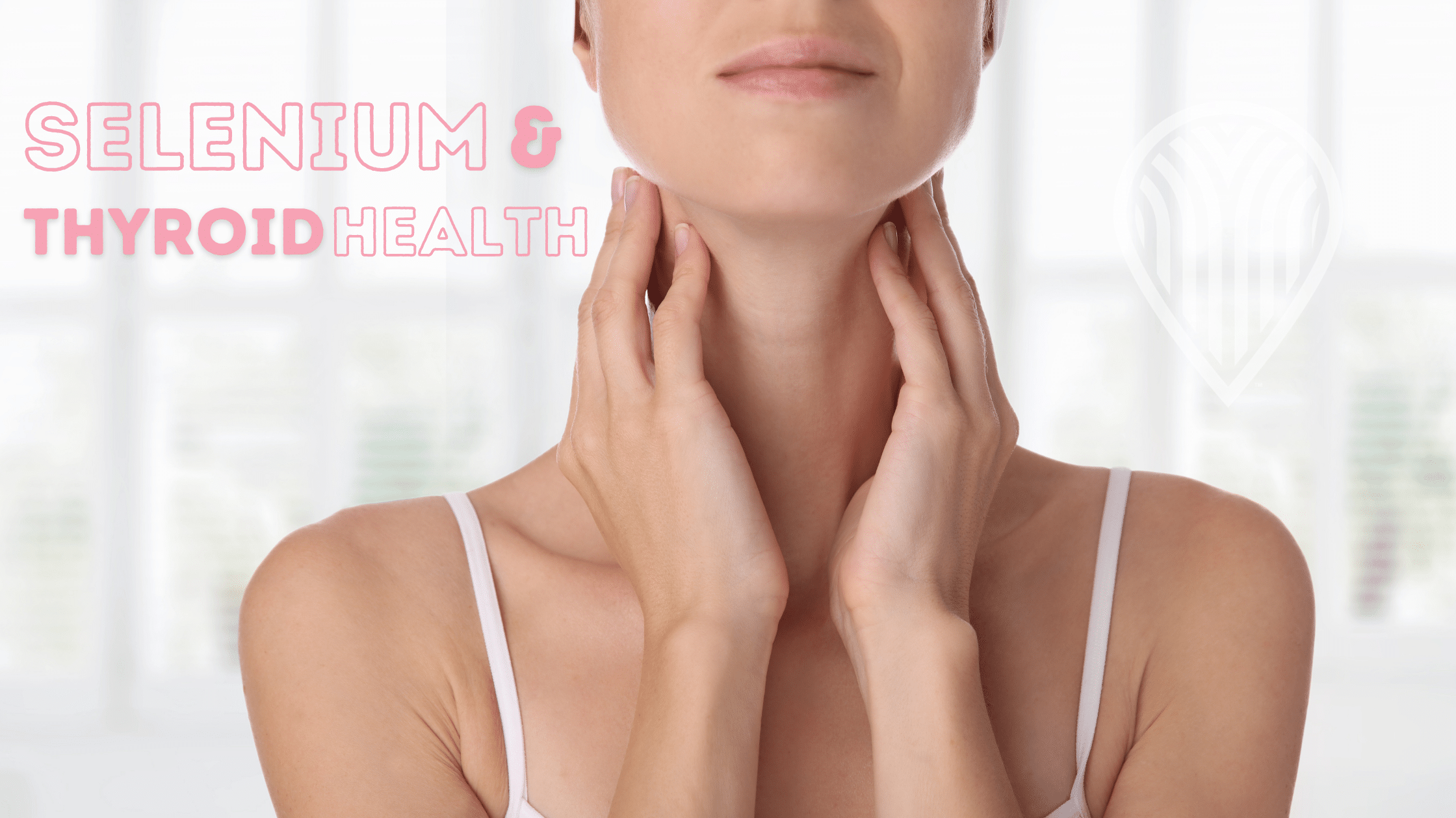 Selenium & Thyroid Health