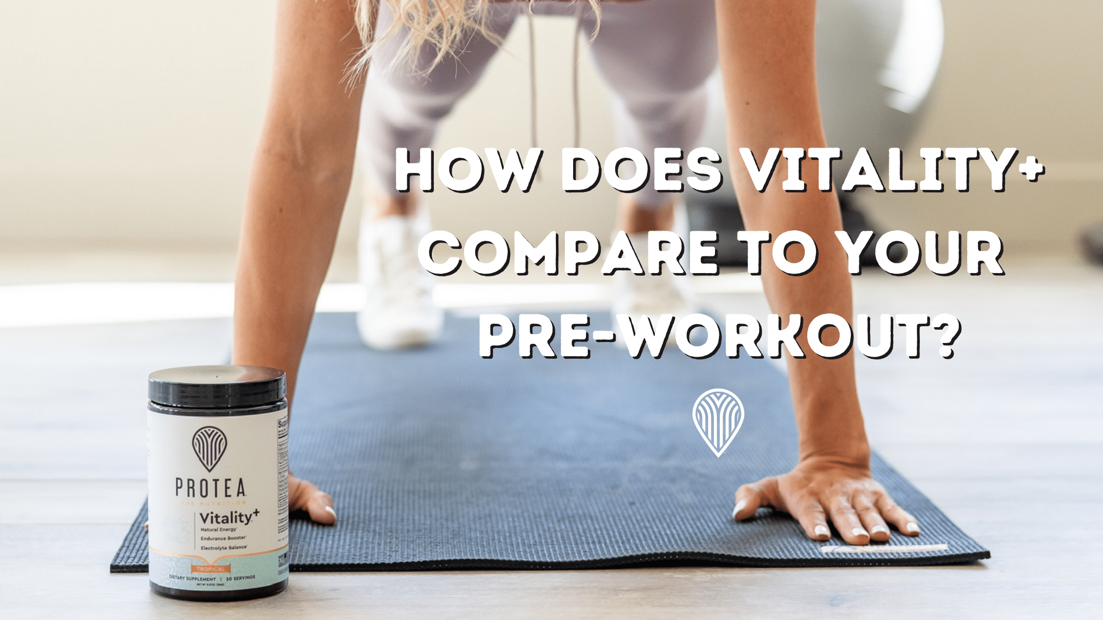 How does vitality+ compare to your pre-workout?
