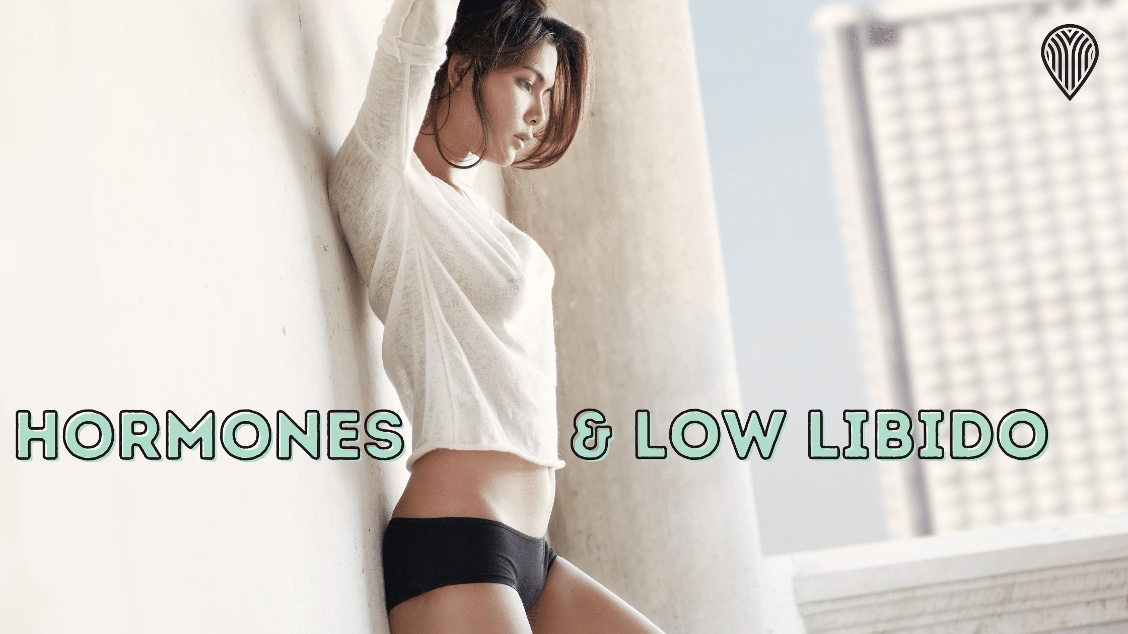 Read more about the article Hormones & Low Libido