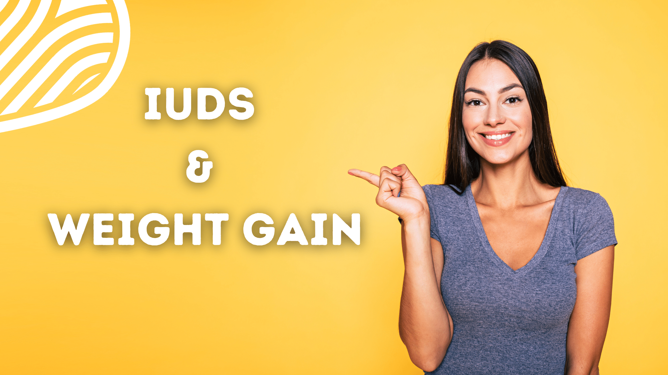 Read more about the article IUDs & Weight Gain